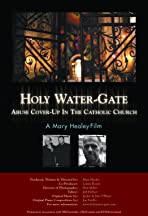 Holy Water-Gate: Abuse Cover-up in the Catholic Church