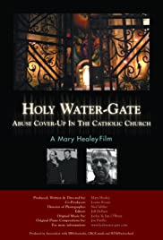 Holy Water-Gate: Abuse Cover-up in the Catholic Church Poster