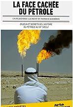 La face cachée du pétrole: Les grandes manipulations