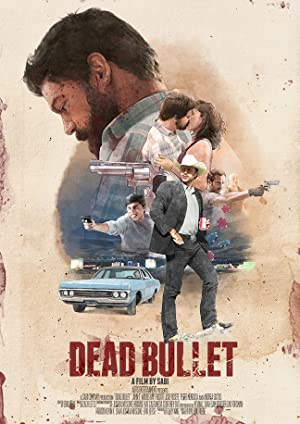 Permalink to Movie Dead Bullet (2016)