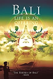 Bali Life Is an Offering Poster