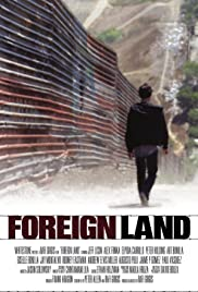 Foreign Land (2016) Poster - Movie Forum, Cast, Reviews