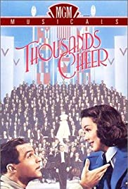 Thousands Cheer(1943) Poster - Movie Forum, Cast, Reviews