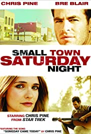 Small Town Saturday Night (2010) Poster - Movie Forum, Cast, Reviews