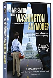 Can Mr. Smith Get to Washington Anymore? (2006) Poster - Movie Forum, Cast, Reviews