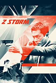 Z Storm (2014) Poster - Movie Forum, Cast, Reviews