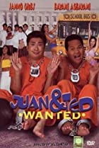 Image of Juan & Ted: Wanted