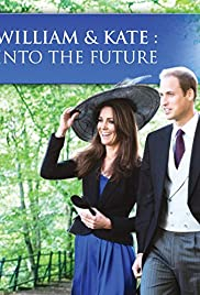 William and Kate: Into the Future Poster