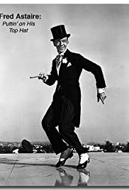 Fred Astaire: Puttin' on His Top Hat Poster