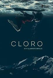 Cloro(2015) Poster - Movie Forum, Cast, Reviews