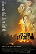 Image of Life Is Hot in Cracktown