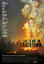 Life Is Hot in Cracktown (2009) Poster - Movie Forum, Cast, Reviews
