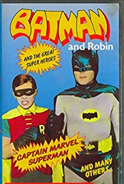 Batman and Robin and the Other Super Heroes Poster