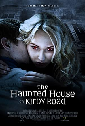 Permalink to Movie The Haunted House on Kirby Road (2016)