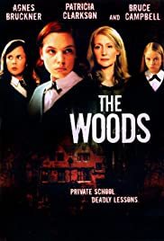 The Woods (2006) Poster - Movie Forum, Cast, Reviews