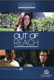 Out of Reach (2013) Poster - Movie Forum, Cast, Reviews