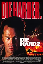 Die Hard 2 (1990) Poster - Movie Forum, Cast, Reviews