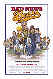 Bad News Bears (2005) Poster - Movie Forum, Cast, Reviews