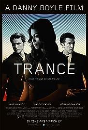 Trance(2013) Poster - Movie Forum, Cast, Reviews