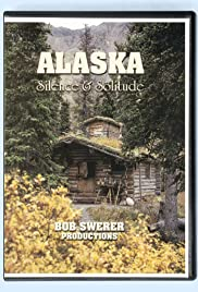 Alaska: Silence & Solitude (2005) Poster - Movie Forum, Cast, Reviews