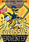 """""""Mystery Science Theater 3000: Colossus and the Headhunters (#7.5)"""""""