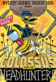 Colossus and the Headhunters Poster