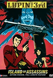 Lupin III: Island of Assassins (1997) Poster - Movie Forum, Cast, Reviews