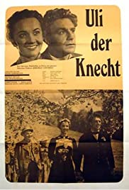 Uli, der Knecht (1954) Poster - Movie Forum, Cast, Reviews