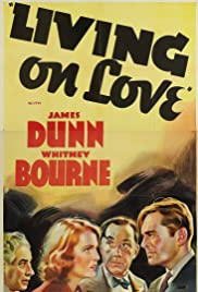 Living on Love (1937) Poster - Movie Forum, Cast, Reviews