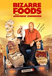 Bizarre Foods with Andrew Zimmern Poster - TV Show Forum, Cast, Reviews