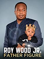 Roy Wood Jr Father Figure(2017)