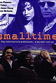 Small Time (1996) Poster - Movie Forum, Cast, Reviews