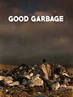 Good Garbage(2013)