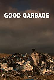Good Garbage Poster