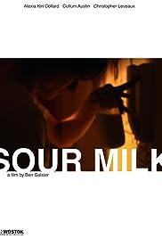 Sour Milk Poster