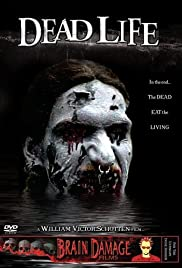 Dead Life (2005) Poster - Movie Forum, Cast, Reviews