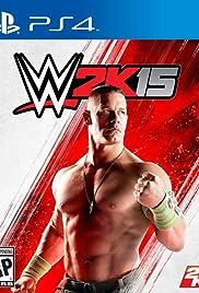 WWE 2k15(2014) Poster - Movie Forum, Cast, Reviews