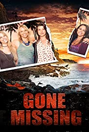 Gone Missing(2013) Poster - Movie Forum, Cast, Reviews