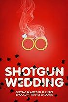 Image of Shotgun Wedding