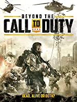 Beyond the Call to Duty(2013)