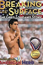 Image of Breaking the Surface: The Greg Louganis Story