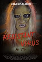 Resistant Virus an STD