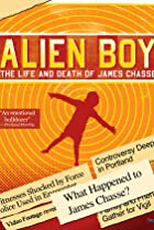 Image of Alien Boy: The Life and Death of James Chasse