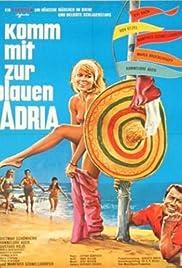 Komm mit zur blauen Adria Poster