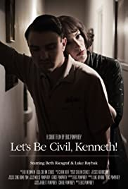 Let's Be Civil, Kenneth! Poster