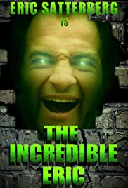 The Incredible Eric Poster