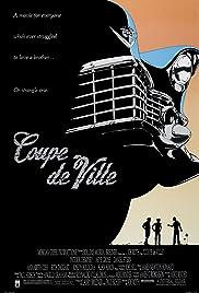 Coupe de Ville(1990) Poster - Movie Forum, Cast, Reviews