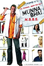 Munna Bhai M.B.B.S. (2003) Poster - Movie Forum, Cast, Reviews