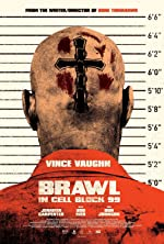 Brawl in Cell Block 99(2017)