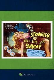 Strangler of the Swamp Poster